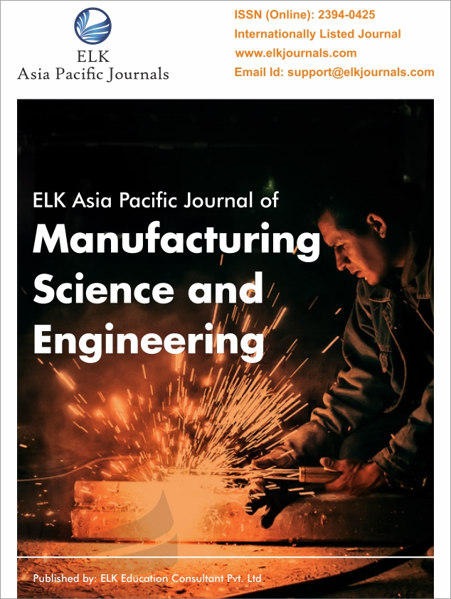 ELK's International Journal of Manufacturing, Industrial and Production Engineering